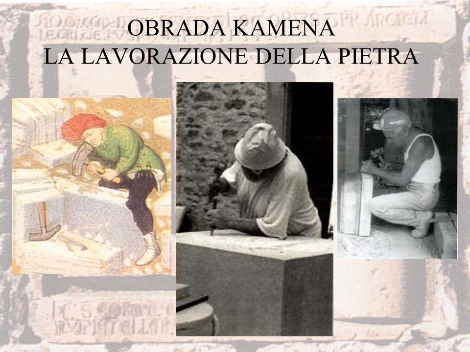 OBRADA KAMENA LA LAVORAZIONE DELLA PIETRA