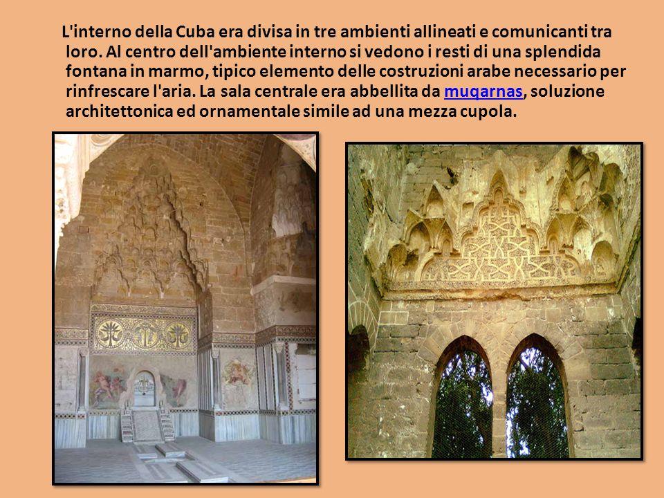 L'interno della Cuba era divisa in tre ambienti allineati e comunicanti tra loro. Al centro dell'ambiente interno si vedono i resti di una splendida f