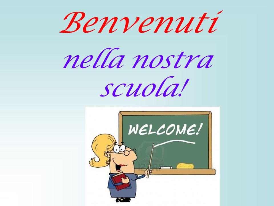 25 gennaio 2013 Benvenuti nella nostra scuola!
