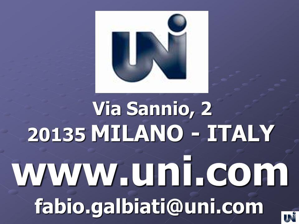 Via Sannio, 2 Via Sannio, 2 20135 MILANO - ITALY 20135 MILANO - ITALYwww.uni.com fabio.galbiati@uni.com fabio.galbiati@uni.com