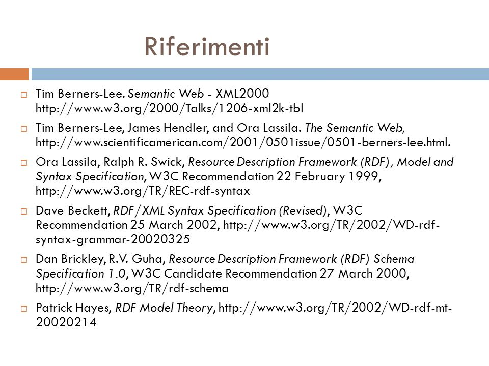 Riferimenti Tim Berners-Lee.