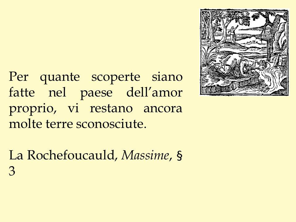 Che impressione ne riceverebbe anche La Rochefoucauld, Labruyère e Vauvenargues se nellAde capitasse loro di leggere il Suo libro.