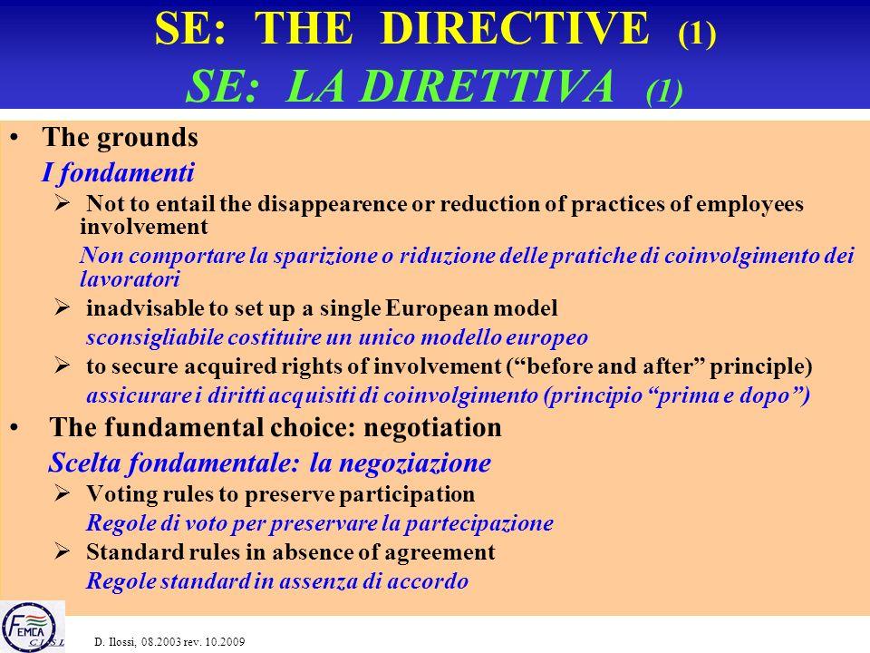 SE TODAY (4) LA SE OGGI (4) Forms of foundation Forme di costituzione Fonte: SEEurope, 2009
