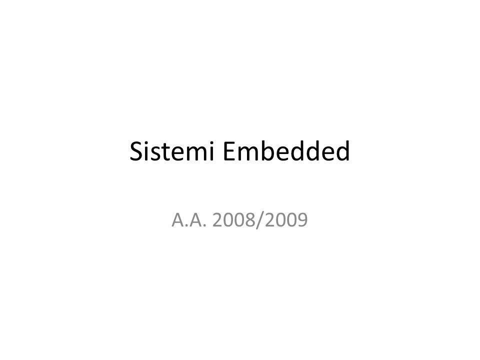 Sistemi Embedded A.A. 2008/2009