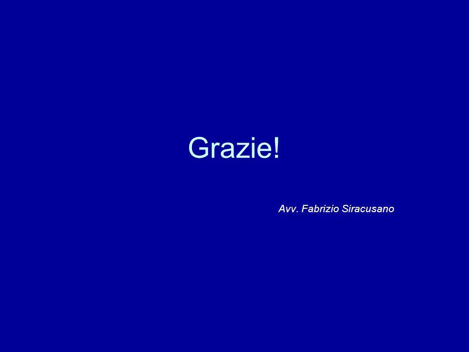Grazie! Avv. Fabrizio Siracusano