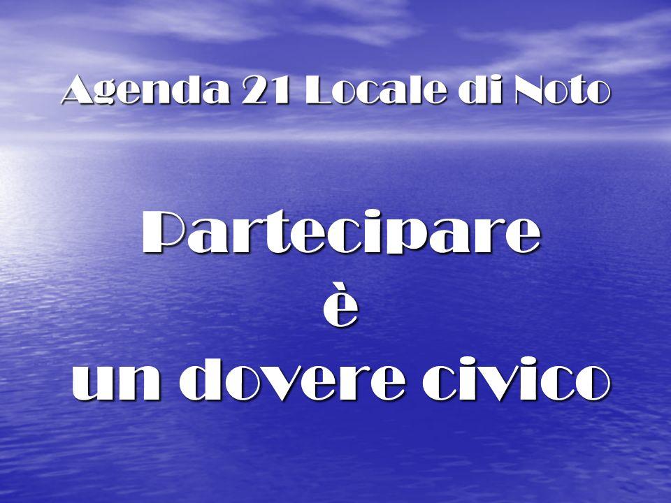 Agenda 21 Locale di Noto Partecipareè un dovere civico