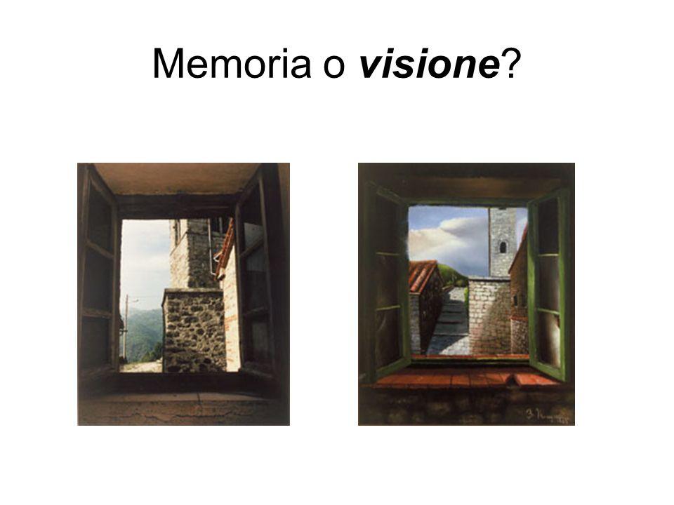 Memoria o visione?