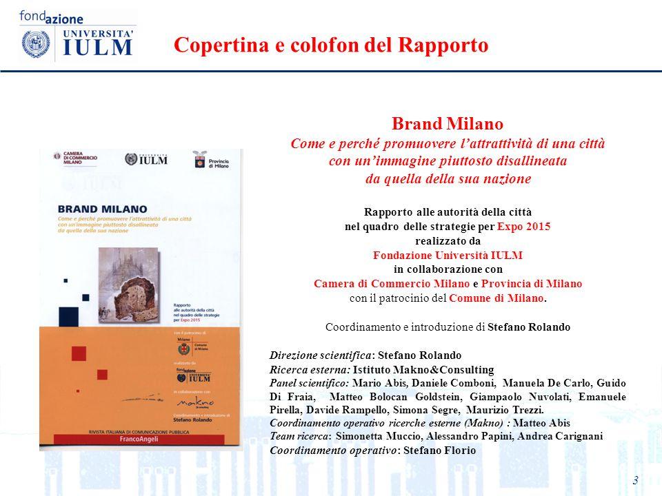 3 Copertina e colofon del Rapporto Brand Milano Come e perché promuovere lattrattività di una città con unimmagine piuttosto disallineata da quella de