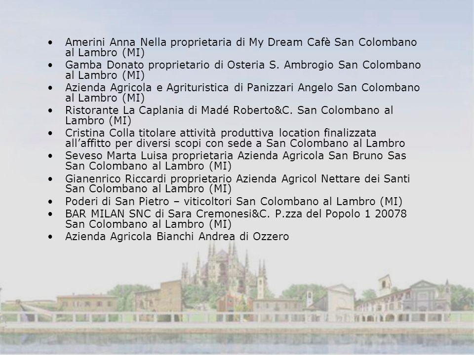 Amerini Anna Nella proprietaria di My Dream Cafè San Colombano al Lambro (MI) Gamba Donato proprietario di Osteria S.
