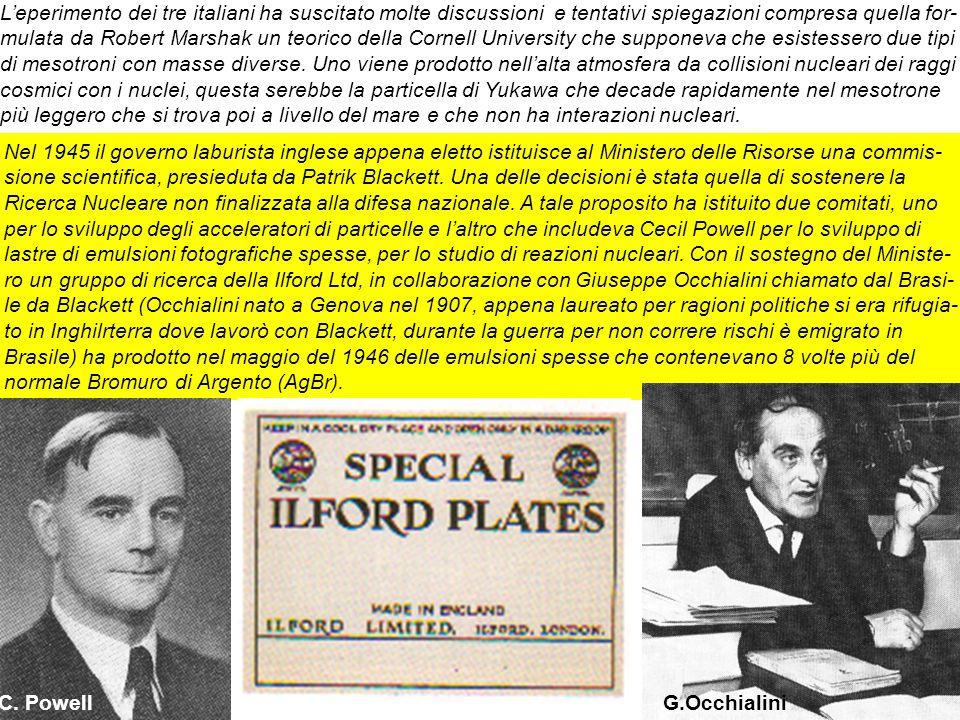 26 Leperimento dei tre italiani ha suscitato molte discussioni e tentativi spiegazioni compresa quella for- mulata da Robert Marshak un teorico della
