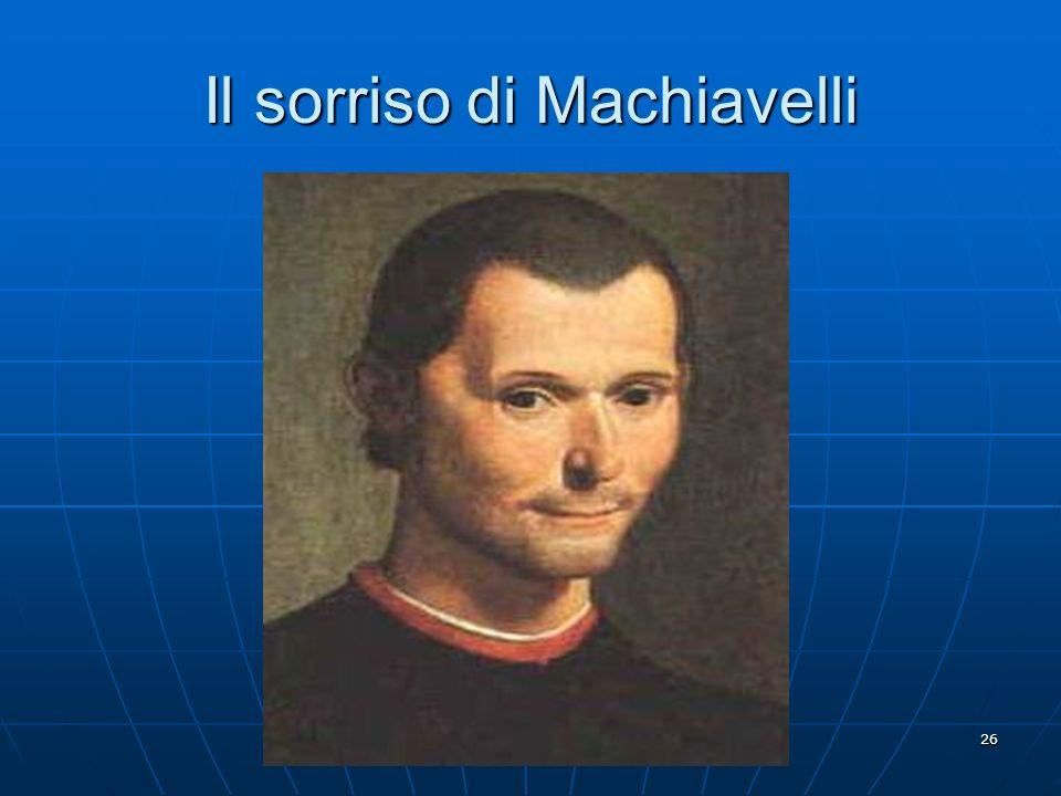 26 Il sorriso di Machiavelli