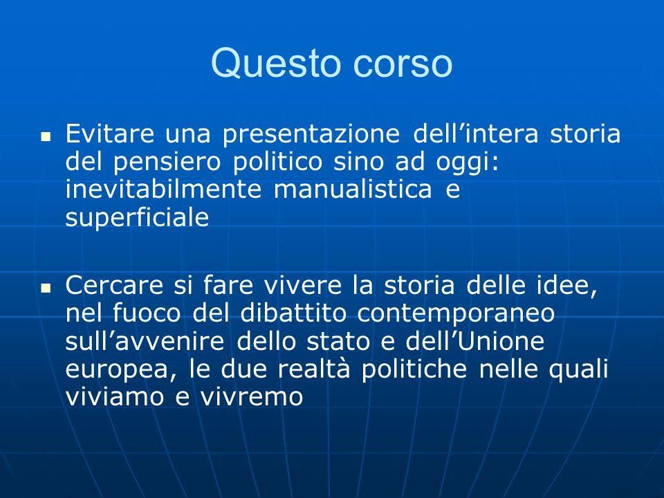 95 Peculiarità: nesso tra costruzione interna e relazioni internazionali Habermas: « politica estera interna » in Europa.