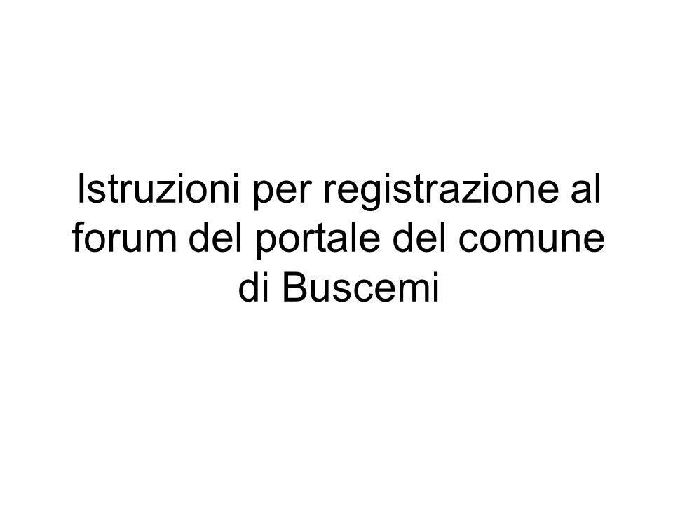 Istruzioni per registrazione al forum del portale del comune di Buscemi