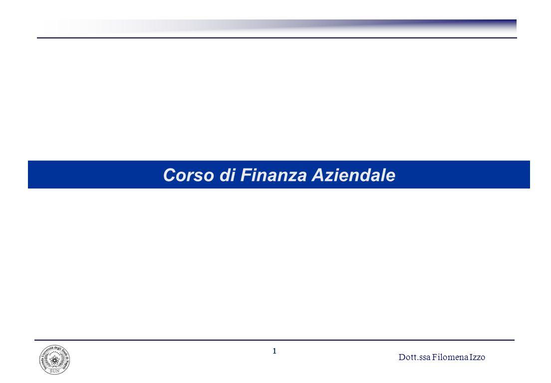 1 Corso di Finanza Aziendale Dott.ssa Filomena Izzo