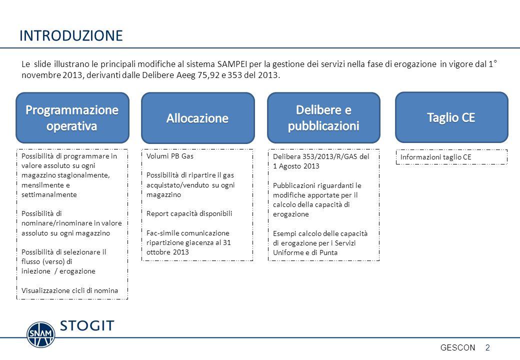 INTRODUZIONE Le slide illustrano le principali modifiche al sistema SAMPEI per la gestione dei servizi nella fase di erogazione in vigore dal 1° novembre 2013, derivanti dalle Delibere Aeeg 75,92 e 353 del 2013.