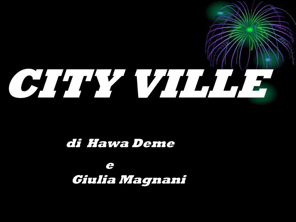 CITY VILLE di Hawa Deme e Giulia Magnani