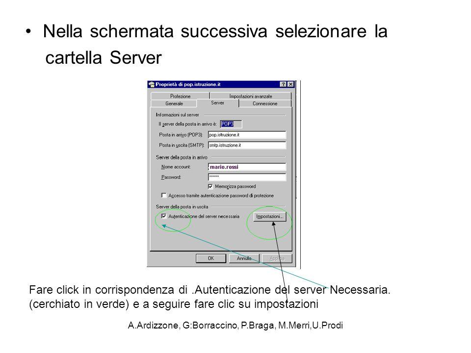 A.Ardizzone, G:Borraccino, P.Braga, M.Merri,U.Prodi Nella schermata successiva selezionare la cartella Server Fare click in corrispondenza di.Autentic