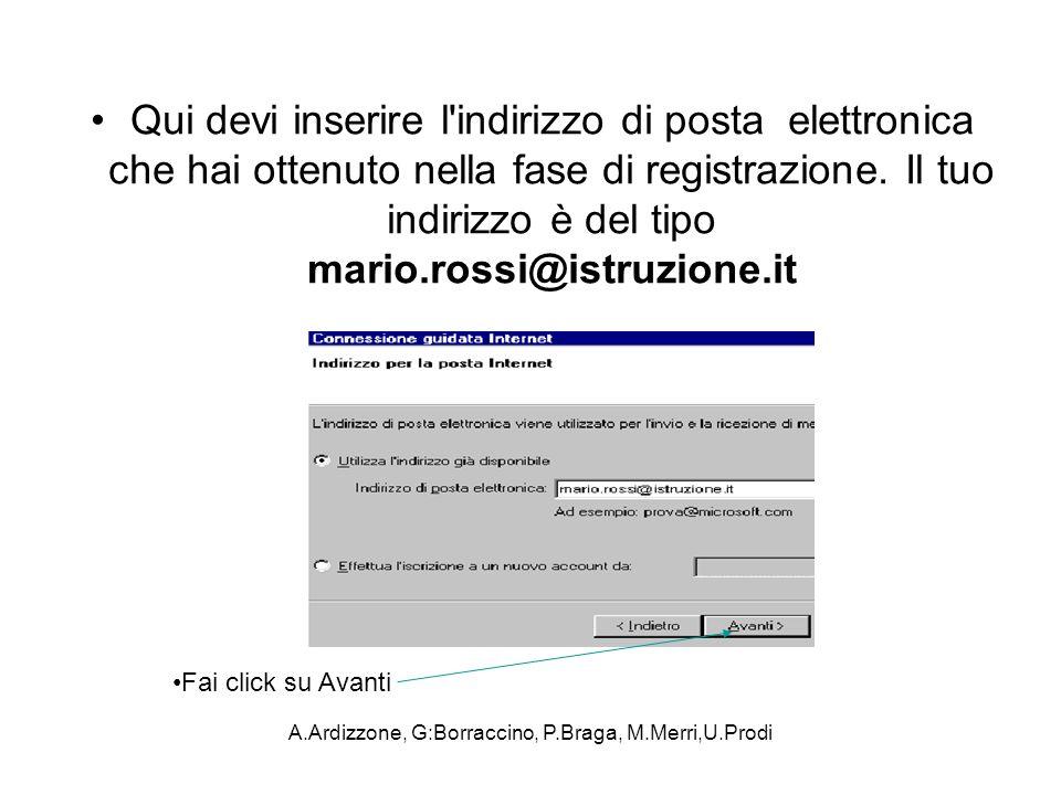 A.Ardizzone, G:Borraccino, P.Braga, M.Merri,U.Prodi Qui devi inserire l'indirizzo di posta elettronica che hai ottenuto nella fase di registrazione. I