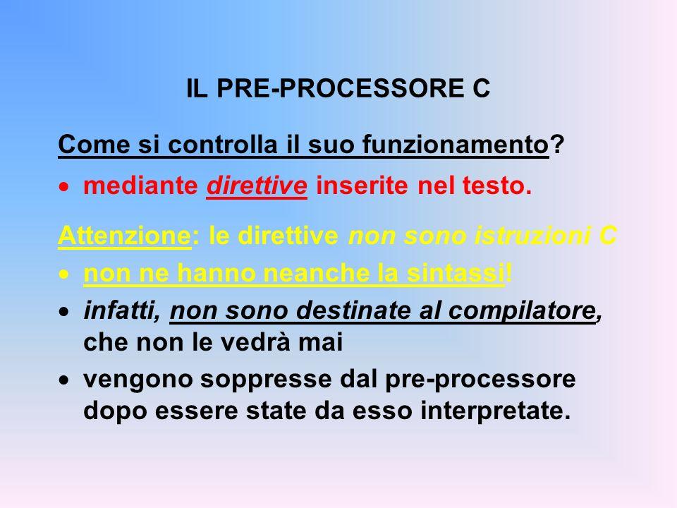 Come si controlla il suo funzionamento. mediante direttive inserite nel testo.