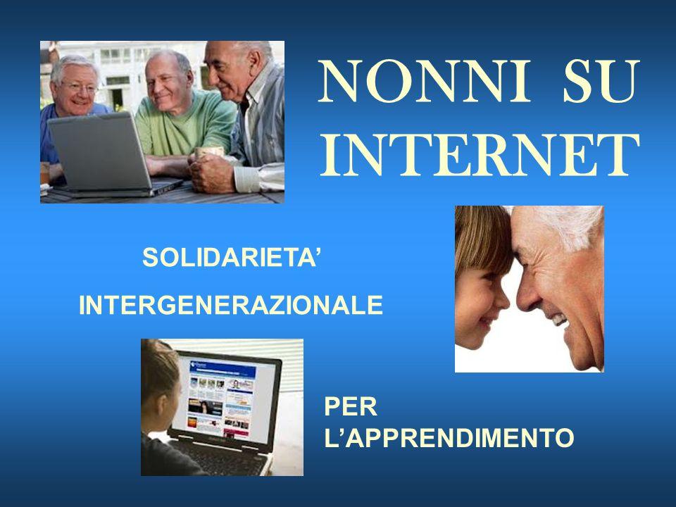 NONNI SU INTERNET SOLIDARIETA INTERGENERAZIONALE PER LAPPRENDIMENTO