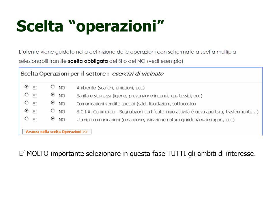 Scelta operazioni E MOLTO importante selezionare in questa fase TUTTI gli ambiti di interesse.
