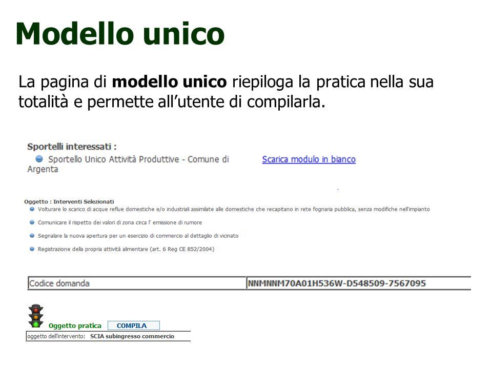 La pagina di modello unico riepiloga la pratica nella sua totalità e permette allutente di compilarla. Modello unico