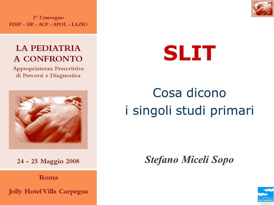 Pajno et al, 2003 L unico vantaggio clinico che la SLIT ha dato rispetto al placebo è sul VAS