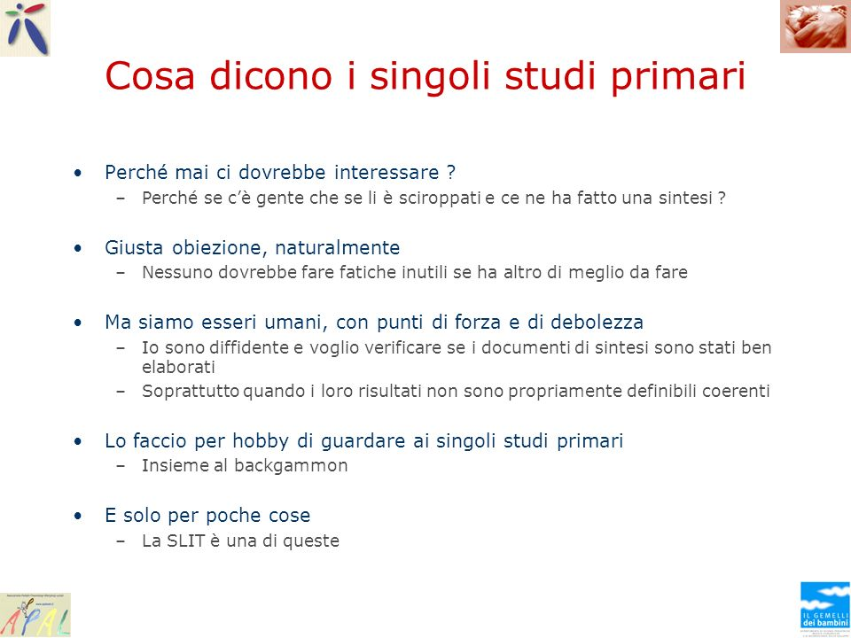 E anche le LG GINA 2006 There are no studies that compare specific immunotherapy with pharmacologic therapy for asthma