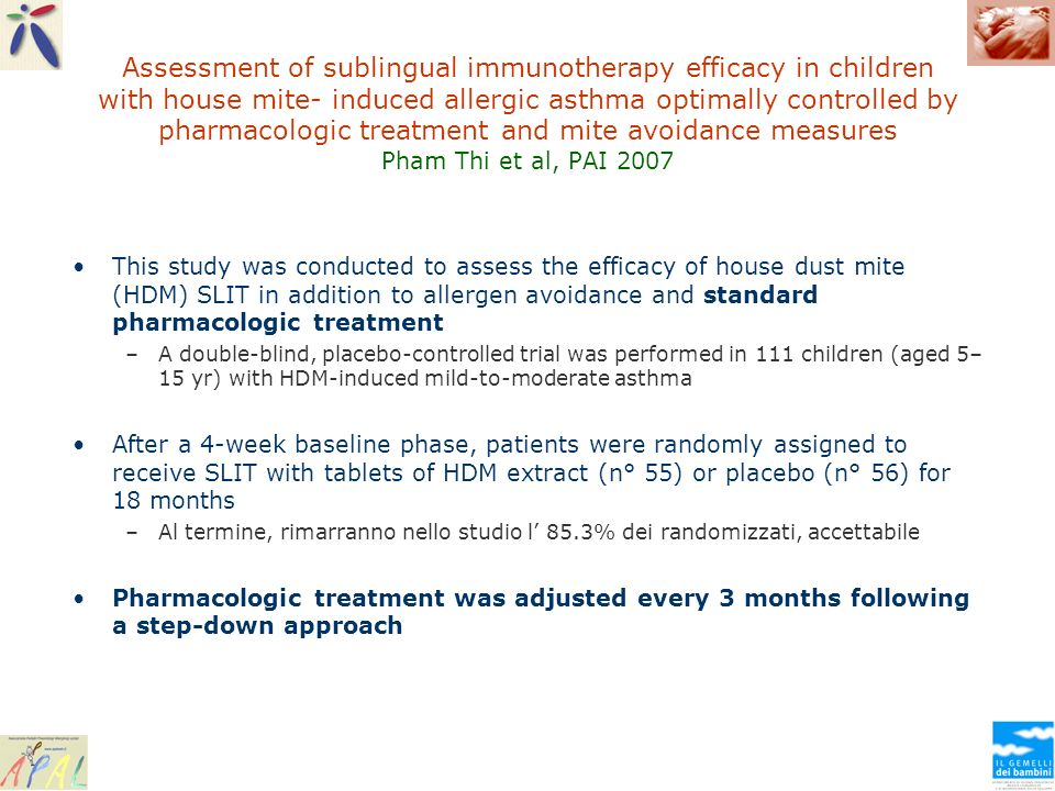 Assessment of sublingual immunotherapy efficacy in children with house mite- induced allergic asthma optimally controlled by pharmacologic treatment a
