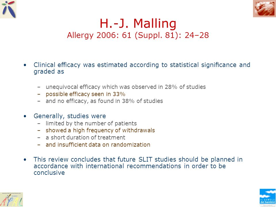 H.-J. Malling Allergy 2006: 61 (Suppl. 81): 24–28 Clinical efficacy was estimated according to statistical signicance and graded as –unequivocal effic
