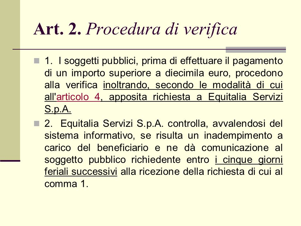 Art. 2. Procedura di verifica 1.