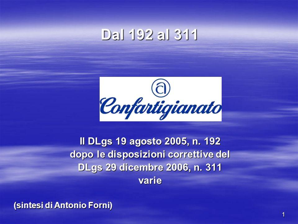 1 Dal 192 al 311 Il DLgs 19 agosto 2005, n.