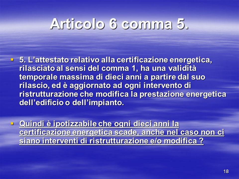 18 Articolo 6 comma 5. 5.