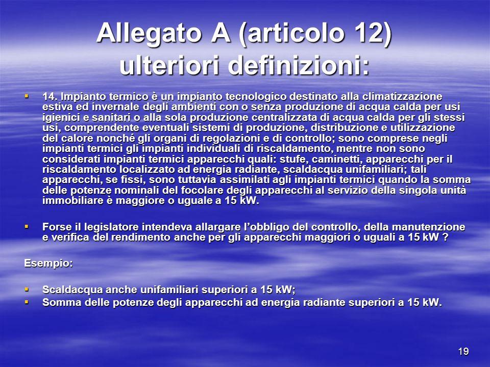 19 Allegato A (articolo 12) ulteriori definizioni: 14.