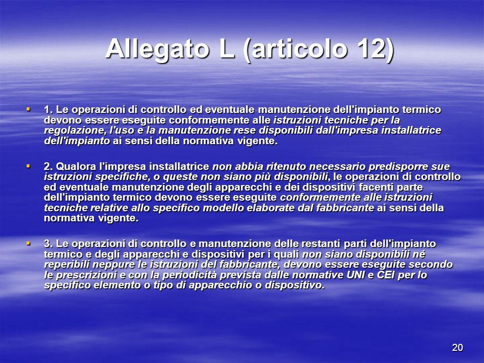 20 Allegato L (articolo 12) 1.