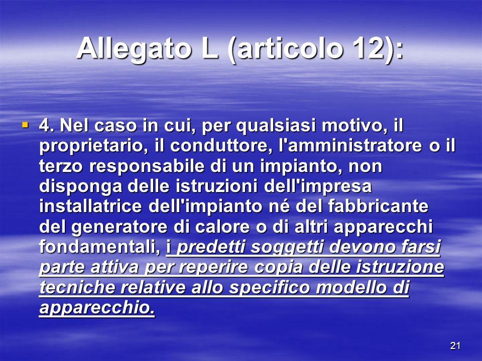 21 Allegato L (articolo 12): 4.