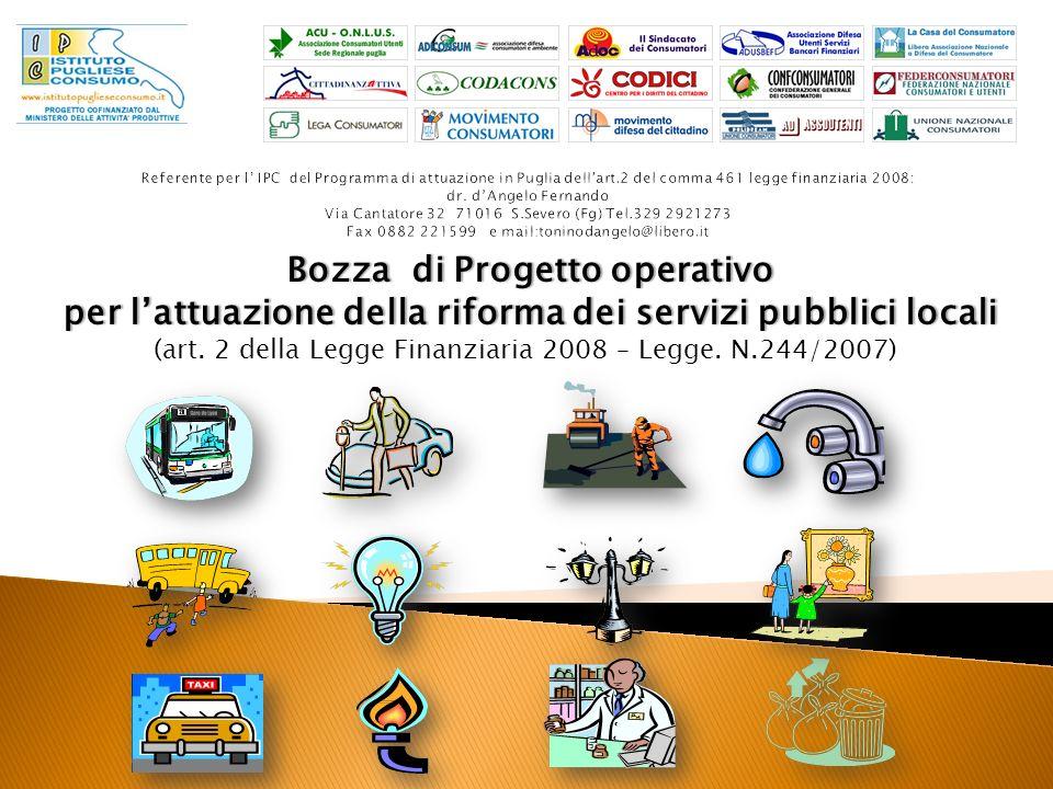 Bozza di Progetto operativoBozza di Progetto operativo per lattuazione della riforma dei servizi pubblici localiper lattuazione della riforma dei servizi pubblici locali (art.