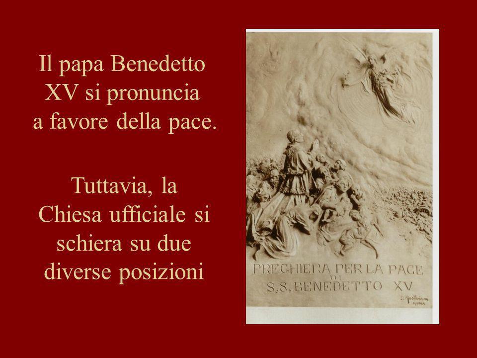 Il papa Benedetto XV si pronuncia a favore della pace.