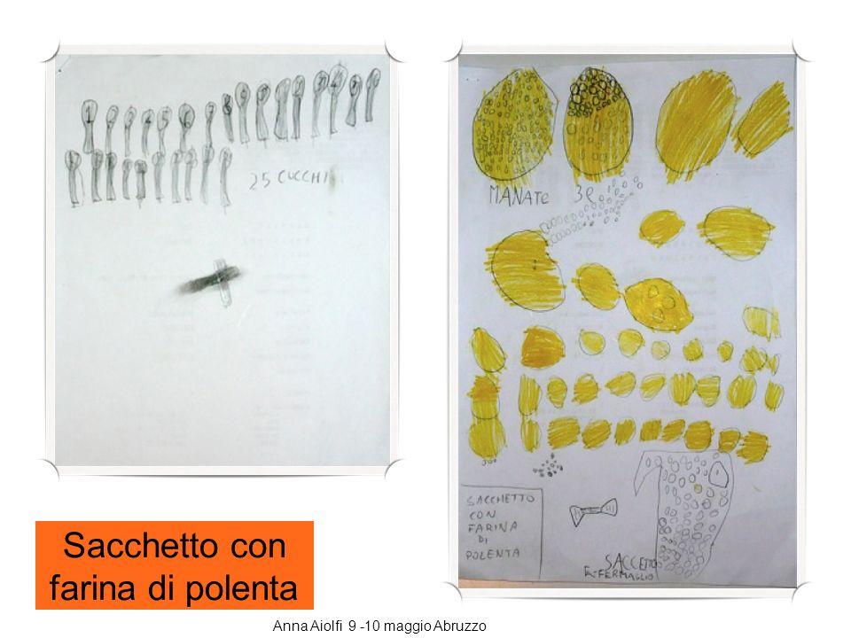 Sacchetto con farina di polenta Anna Aiolfi 9 -10 maggio Abruzzo