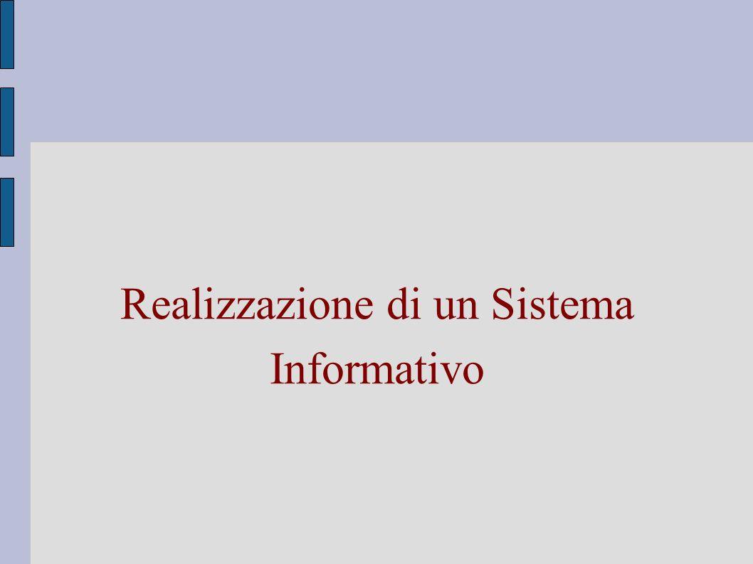 Realizzazione di un Sistema Informativo