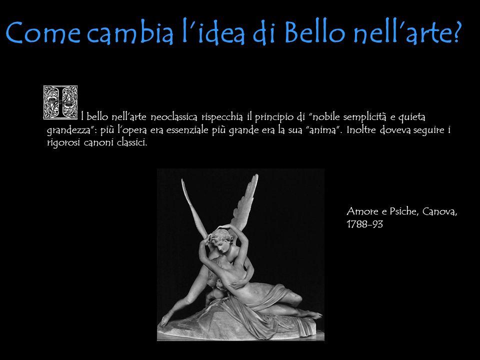 - l bello nellarte neoclassica rispecchia il principio di nobile semplicità e quieta grandezza: più lopera era essenziale più grande era la sua anima.