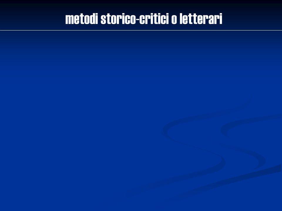 metodi storico-critici o letterari