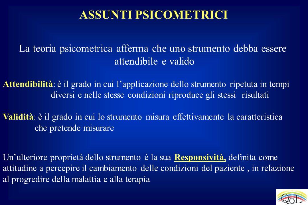 ASSUNTI PSICOMETRICI La teoria psicometrica afferma che uno strumento debba essere attendibile e valido Attendibilità: è il grado in cui lapplicazione