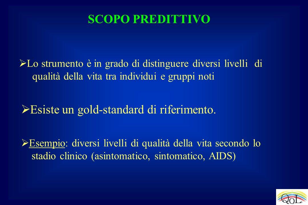SCOPO PREDITTIVO Esempio: diversi livelli di qualità della vita secondo lo stadio clinico (asintomatico, sintomatico, AIDS) Lo strumento è in grado di