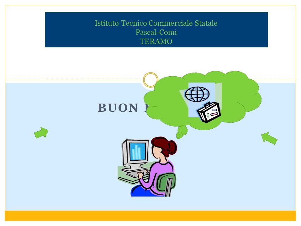 Istituto Tecnico Commerciale Statale Pascal-Comi TERAMO BUON LAVORO