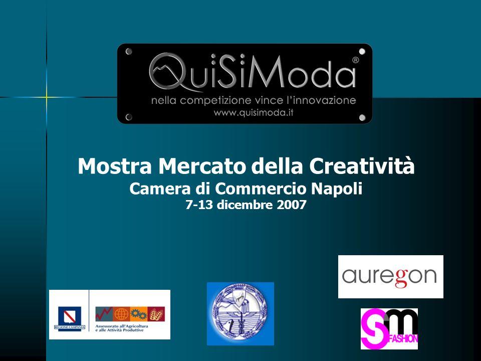 Mostra Mercato della Creatività Camera di Commercio Napoli 7-13 dicembre 2007