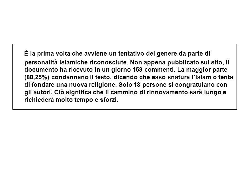 È la prima volta che avviene un tentativo del genere da parte di personalità islamiche riconosciute. Non appena pubblicato sul sito, il documento ha r