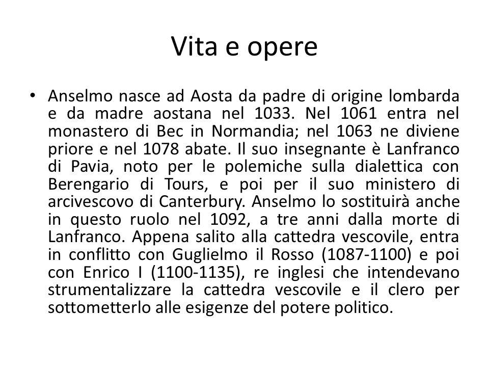 La posizione di Anselmo La posizione di Anselmo è più complessa.