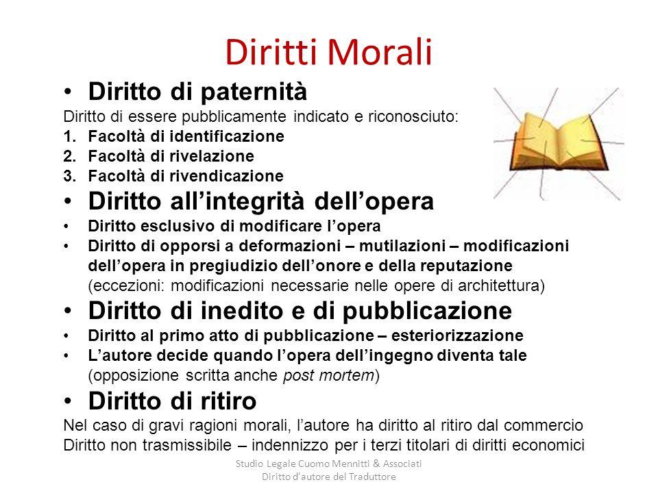 Diritti Morali Studio Legale Cuomo Mennitti & Associati Diritto d'autore del Traduttore Diritto di paternità Diritto di essere pubblicamente indicato