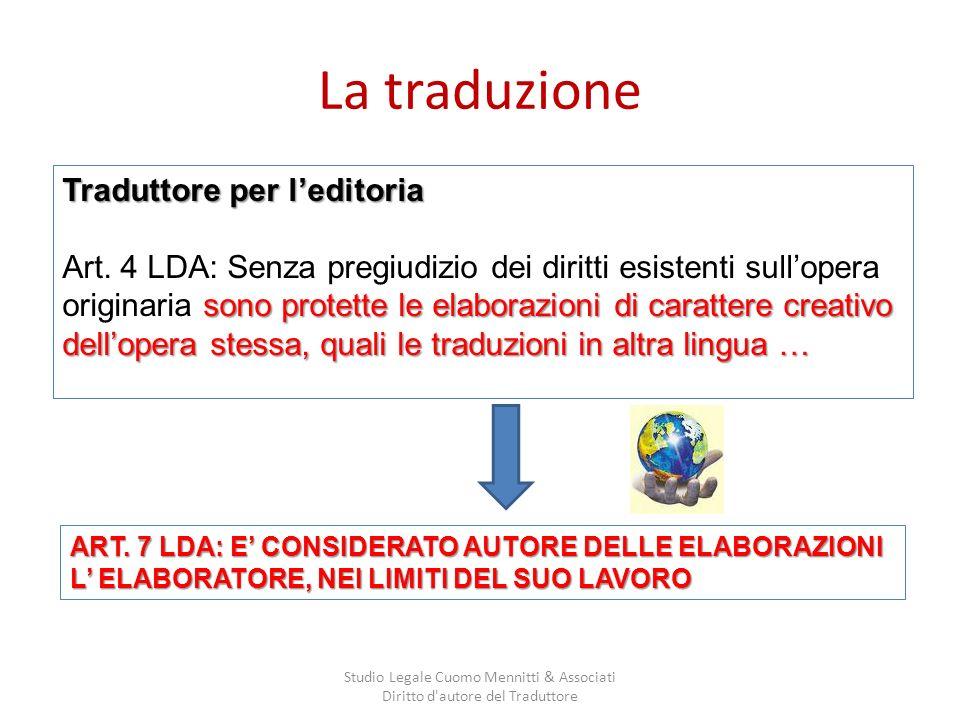 La traduzione Studio Legale Cuomo Mennitti & Associati Diritto d autore del Traduttore Traduttore per leditoria Art.